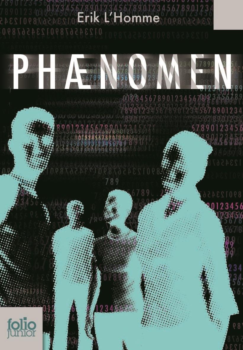 Phaenomen (Tome 1) | L'Homme, Erik. Auteur