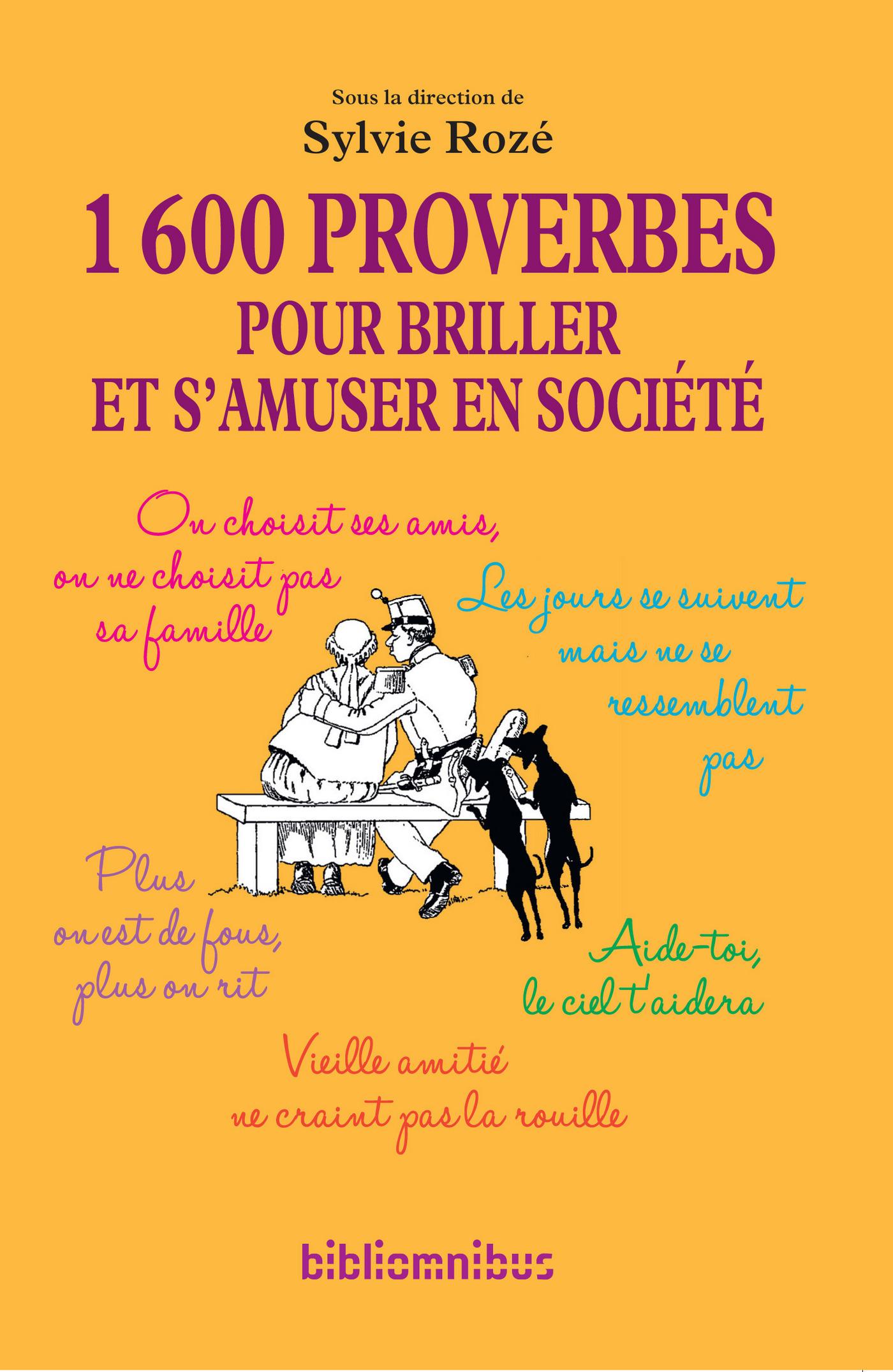 1600 proverbes pour briller et s'amuser en société (N. éd.)