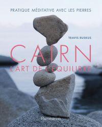 Cairn, l'art de l'équilibre