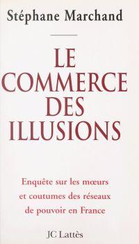 Le commerce des illusions
