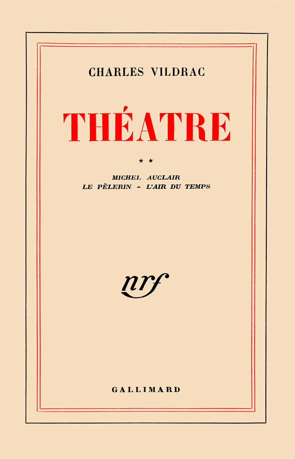 Théâtre (Tome 2) - Michel Auclair / Le Pèlerin / L'Air du temps