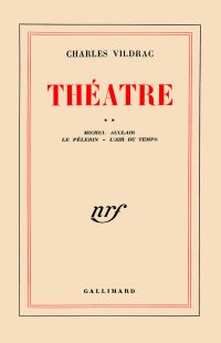 Théâtre (Tome 2) - Michel Auclair / Le Pèlerin / L'Air du temps