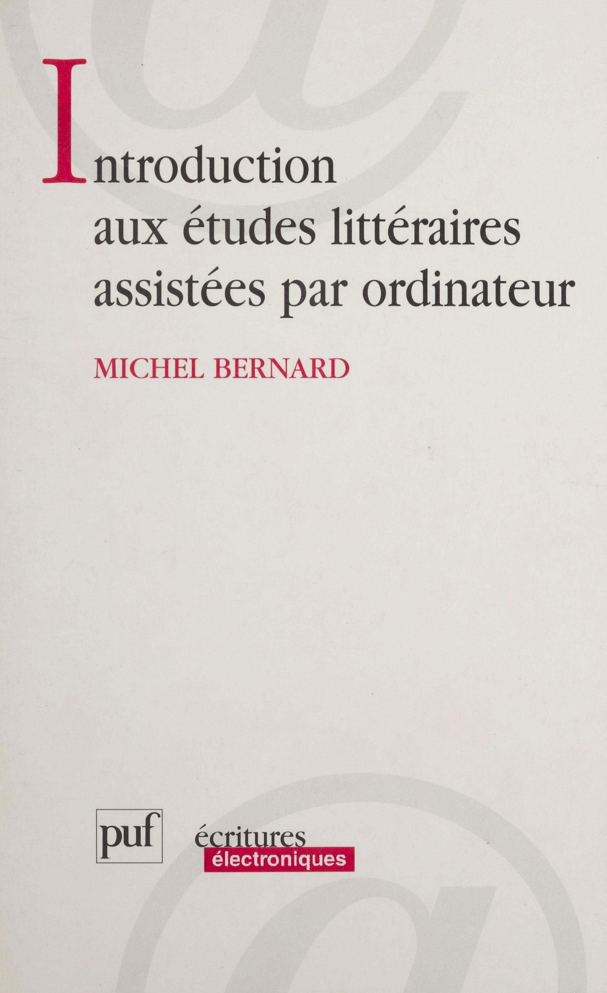 Introduction aux études littéraires assistées par ordinateur