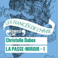 Image de couverture (La Passe-Miroir (Livre 1) - Les Fiancés de l'hiver)
