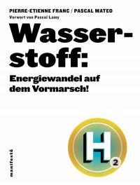 Wasserstoff: Energiewandel ...