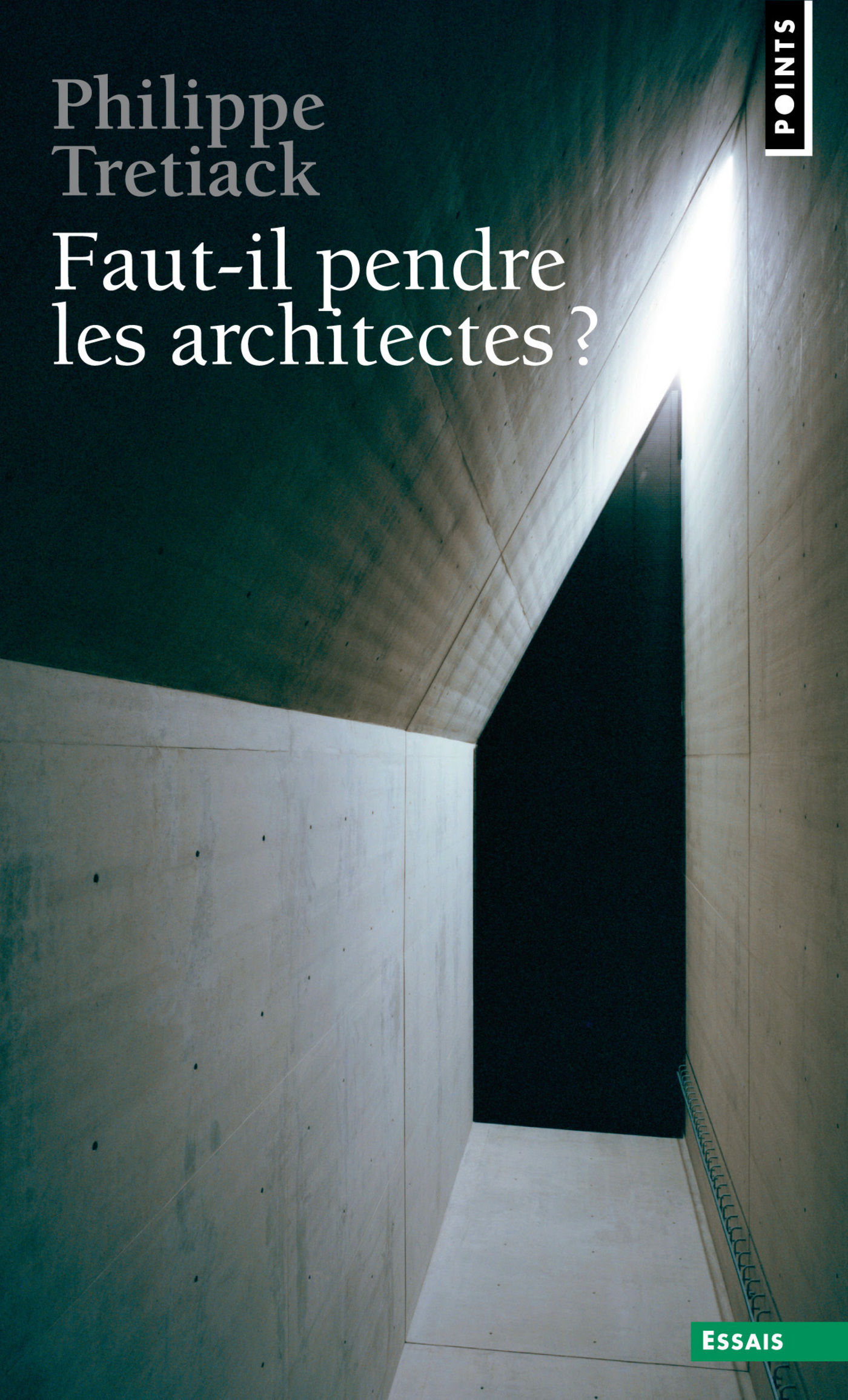 Faut-il pendre les architectes ? | Trétiack, Philippe