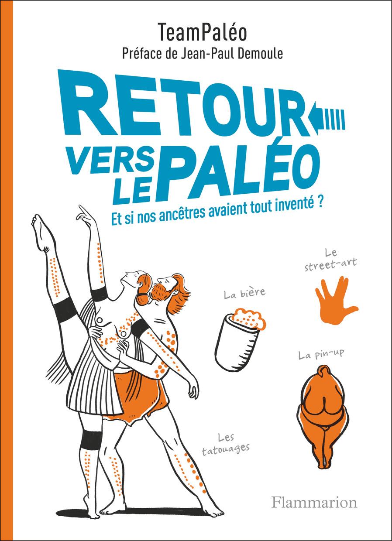 Retour vers le Paléo | TeamPaléo. Auteur