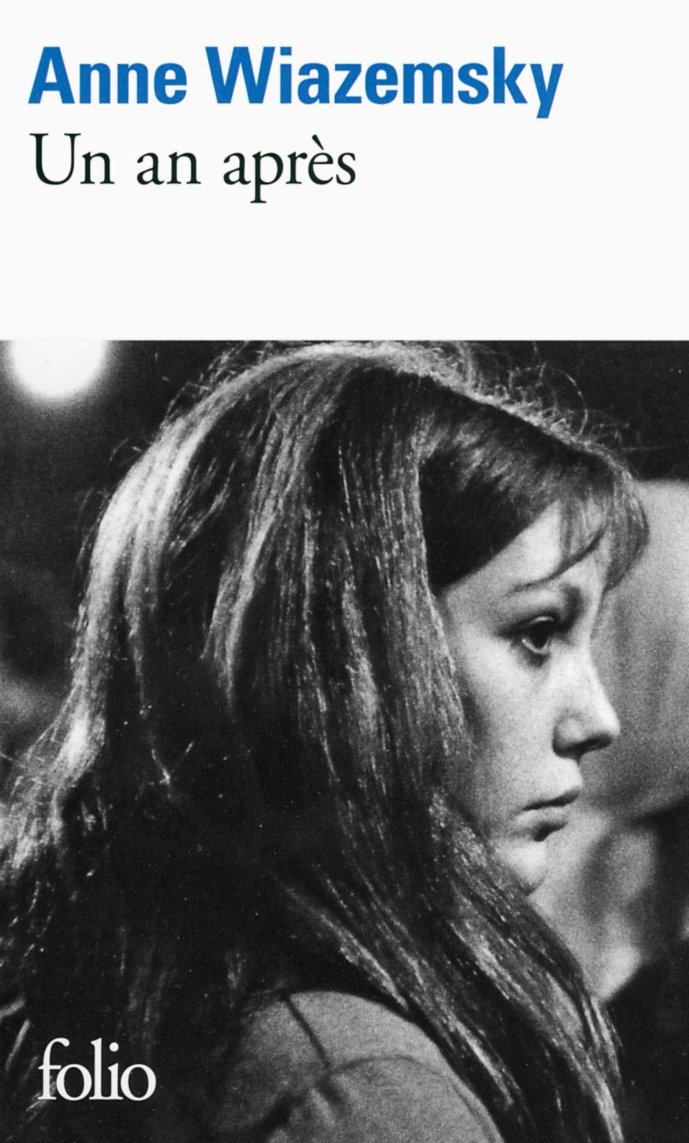 Un an après | Wiazemsky, Anne (1947-2017). Auteur