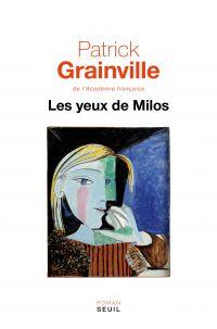 Les Yeux de Milos | Grainville, Patrick. Auteur