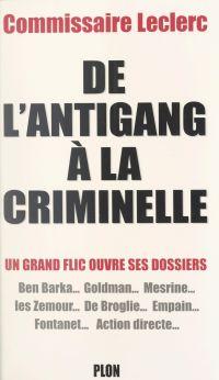 De l'Antigang à la Criminelle