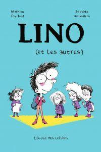Lino (et les autres)
