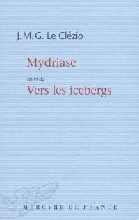 Mydriase; Suivi de Vers les icebergs