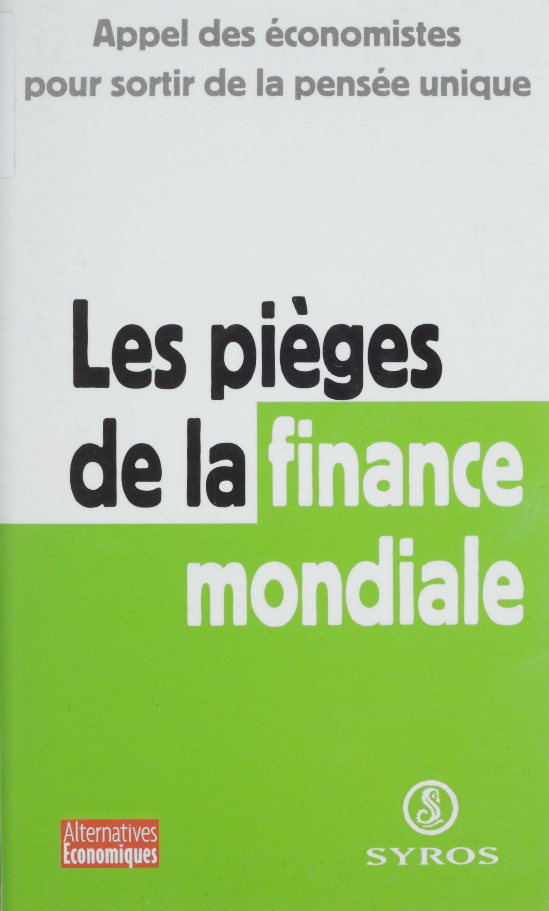 Les pièges de la finance mondiale