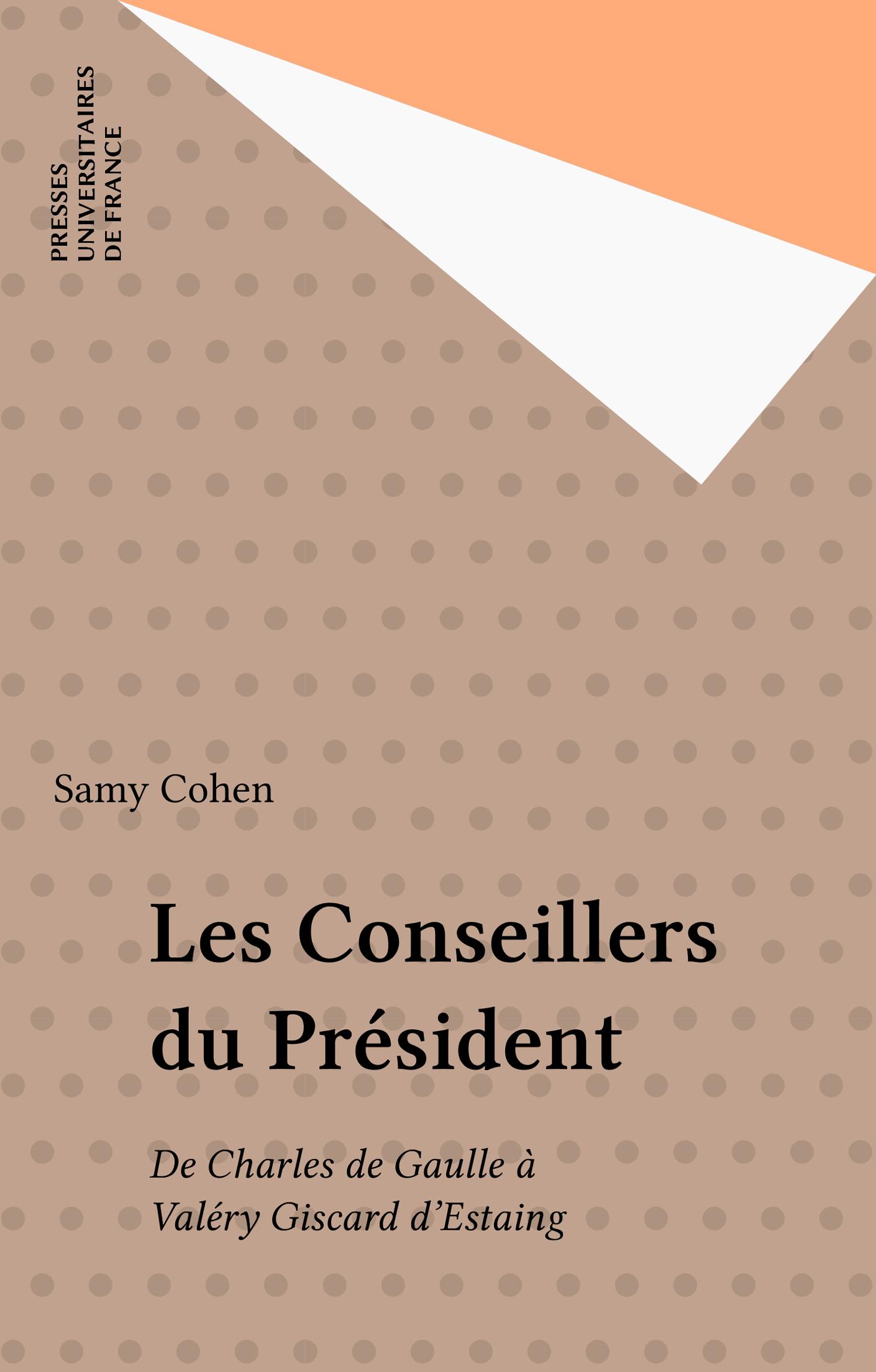 Les Conseillers du Président