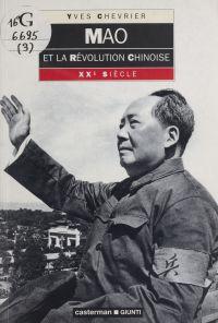 Mao et la révolution chinoise