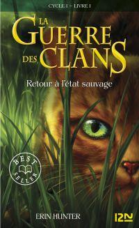 La guerre des clans tome 1 | HUNTER, Erin. Auteur