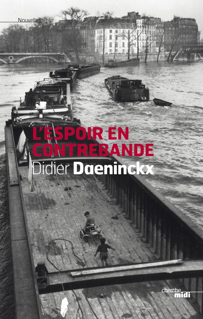 L'espoir en contrebande | DAENINCKX, Didier