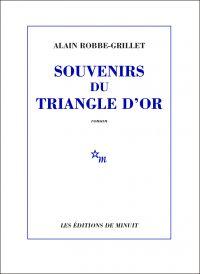 Souvenirs du triangle d'or | Robbe-Grillet, Alain (1922-2008). Auteur