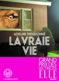 La Vraie vie | Dieudonne, Adeline. Auteur