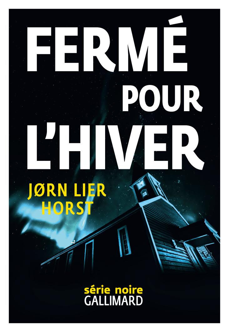 Fermé pour l'hiver | Horst, Jorn Lier