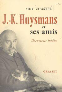 J.-K. Huysmans et ses amis