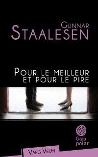 Pour le meilleur et pour le pire | Staalesen, Gunnar. Auteur