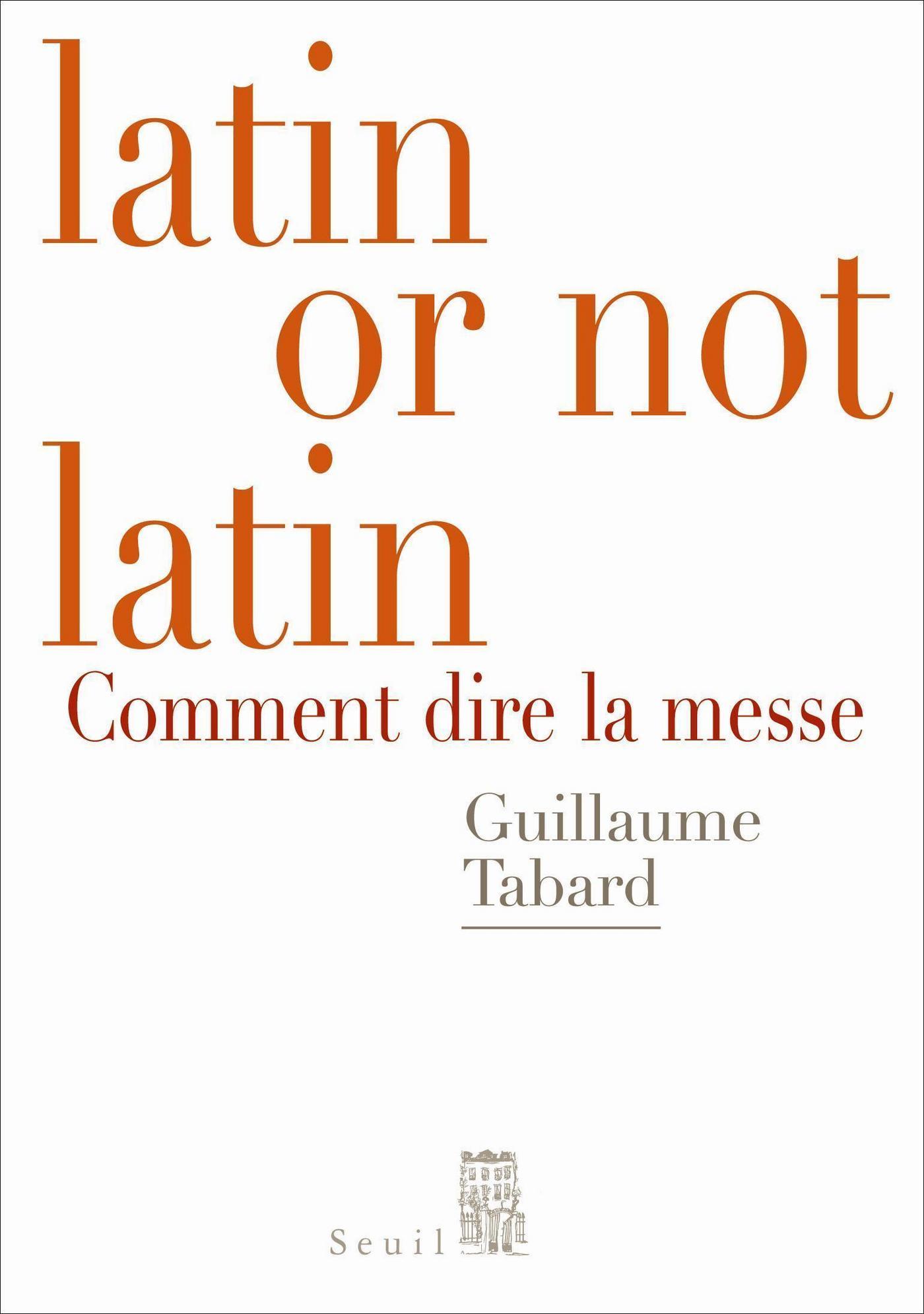 Latin or not latin. Comment dire la messe
