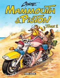 Mammouth et Piston - Tome 2
