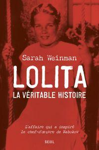 Lolita, la véritable histoire | Weinman, Sarah. Auteur
