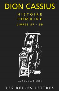 Histoire romaine. Livres 57...