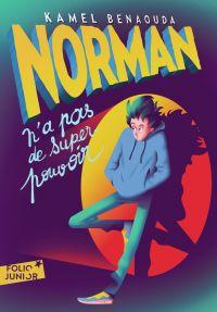 Norman n'a pas de super-pouvoir | Benaouda, Kamel. Auteur