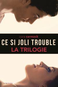 La Trilogie, Ce si joli tro...