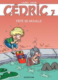 Cédric - 7 - PEPE SE MOUILLE