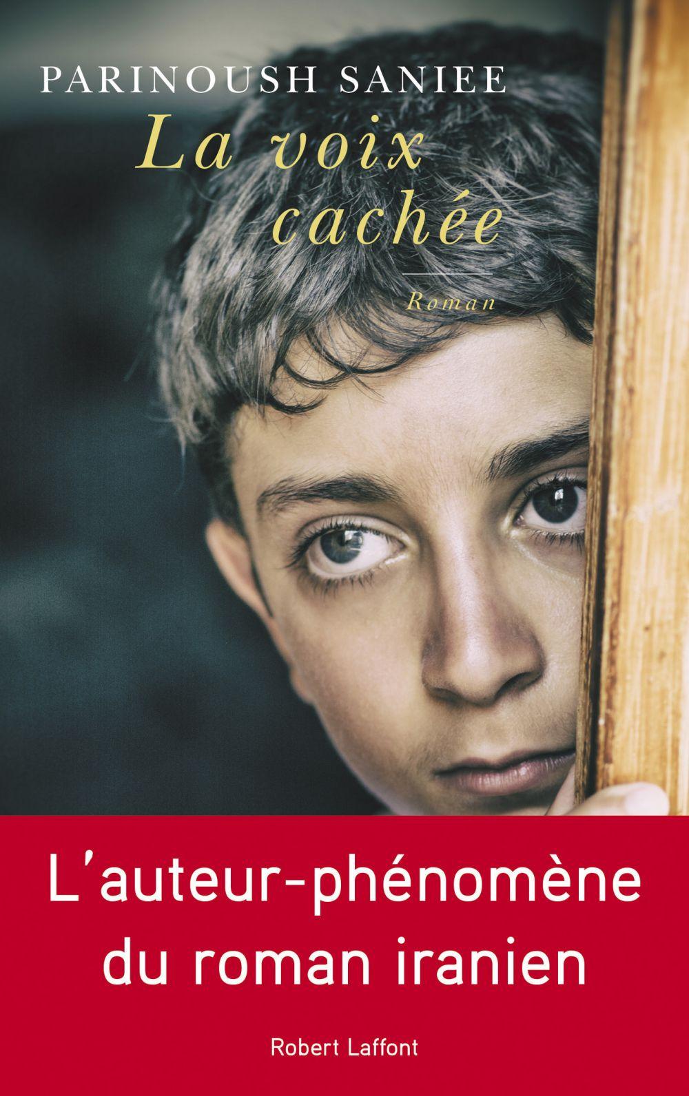 La Voix cachée | Saniee, Parinoush (1949-....). Auteur
