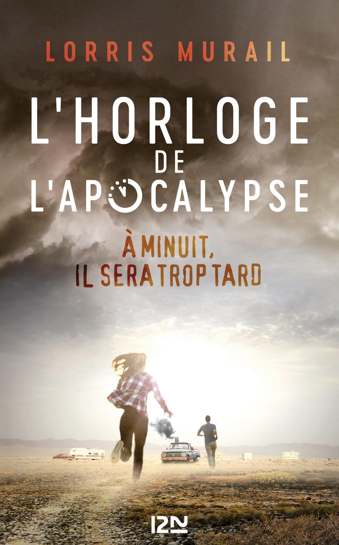 L'Horloge de l'apocalypse | MURAIL, Lorris