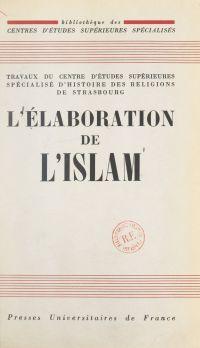 L'élaboration de l'Islam
