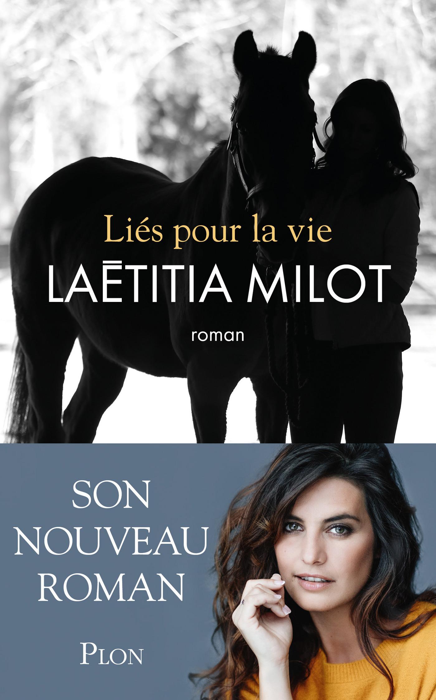Liés pour la vie | MILOT, Laëtitia