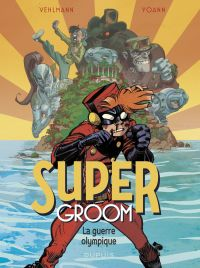 SuperGroom - Tome 2 - La gu...