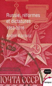 Russie, réformes et dictatures