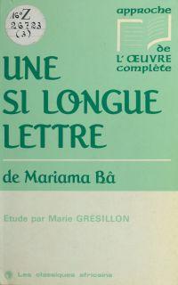 «Une si longue lettre» de Mariama Bâ | Grésillon, Marie