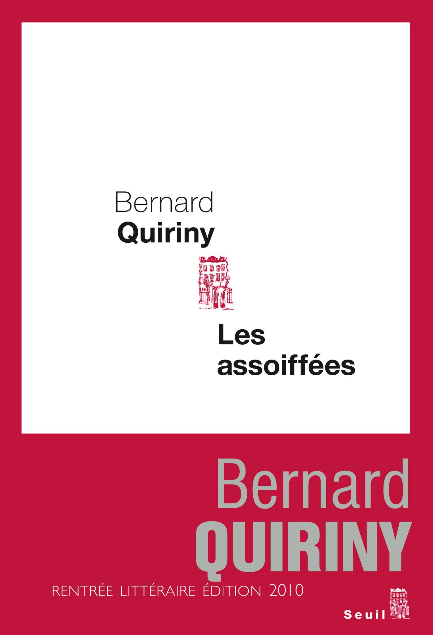 Les Assoiffées | Quiriny, Bernard