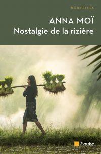 Nostalgie de la rizière