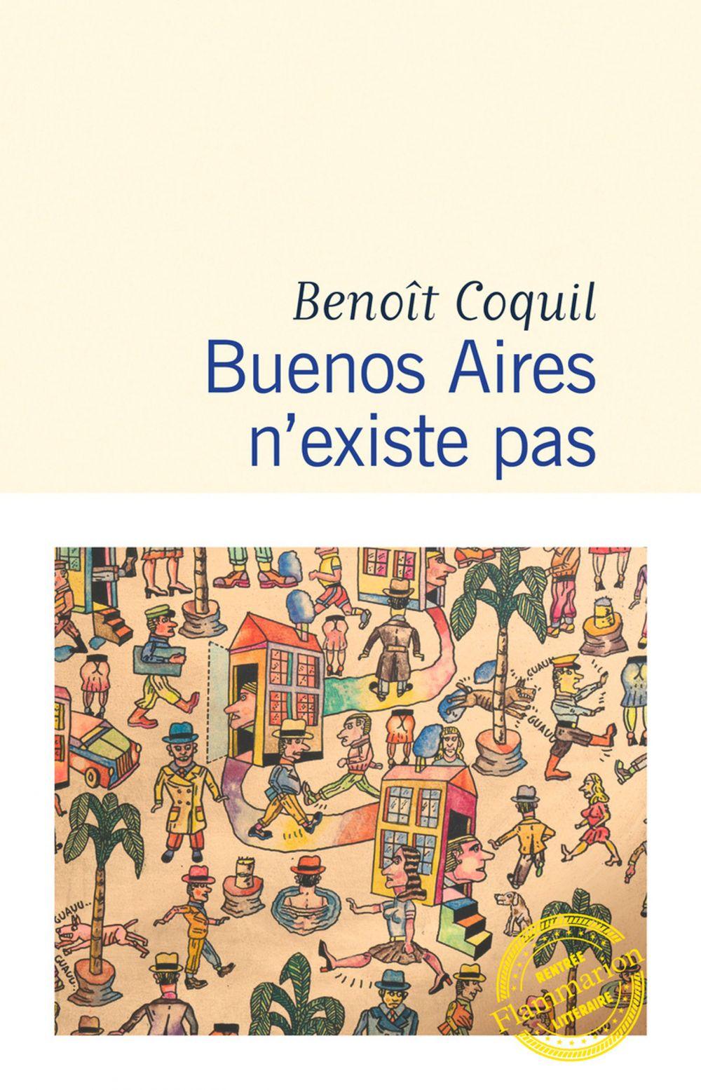 Buenos Aires n'existe pas   Coquil, Benoît. Auteur