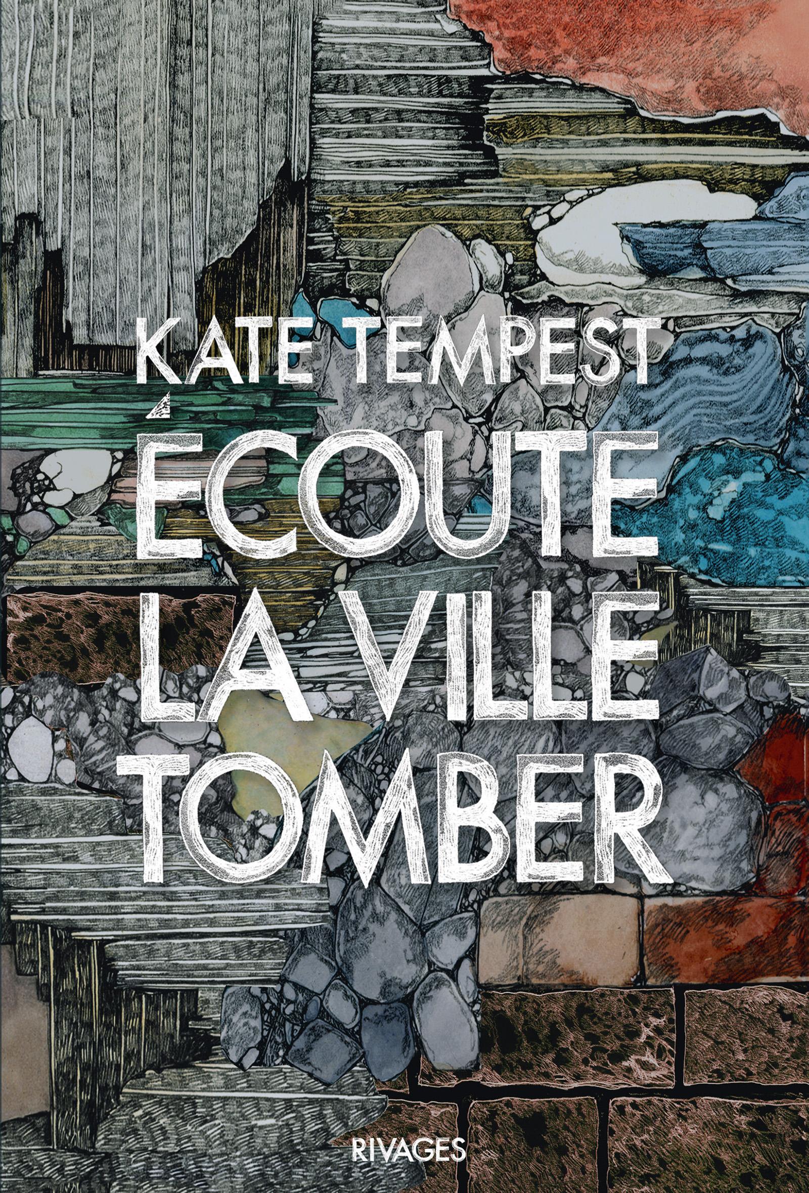 Ecoute la ville tomber | Tempest, Kate