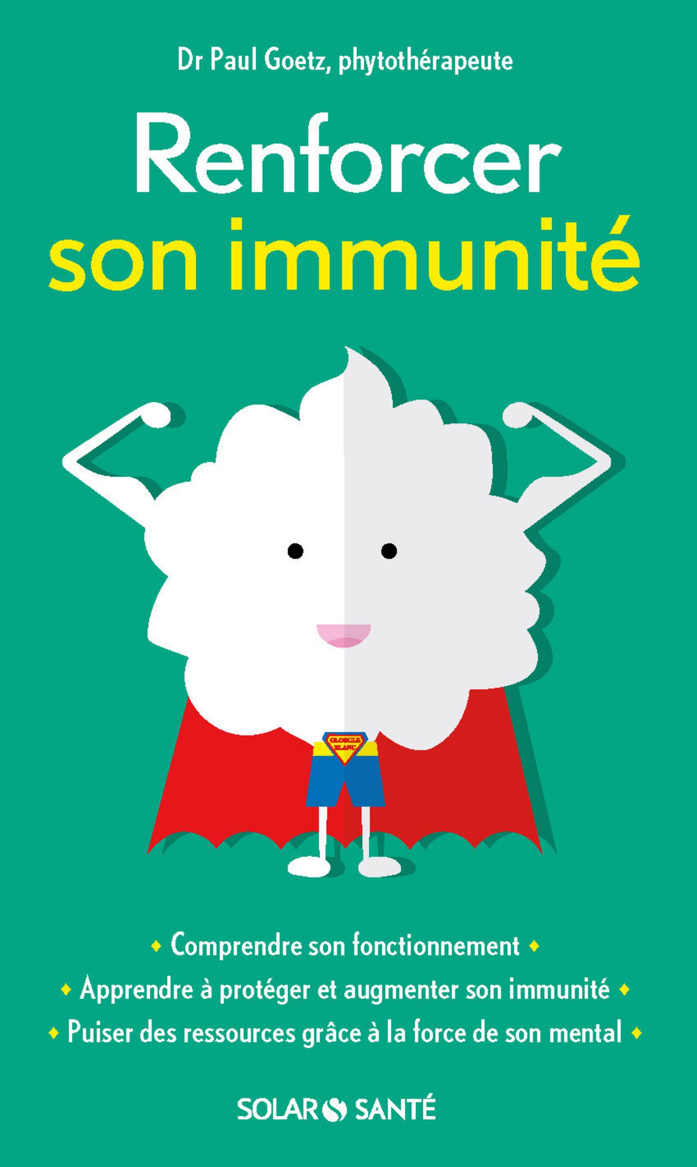 Renforcer son immunité | GOETZ, Paul