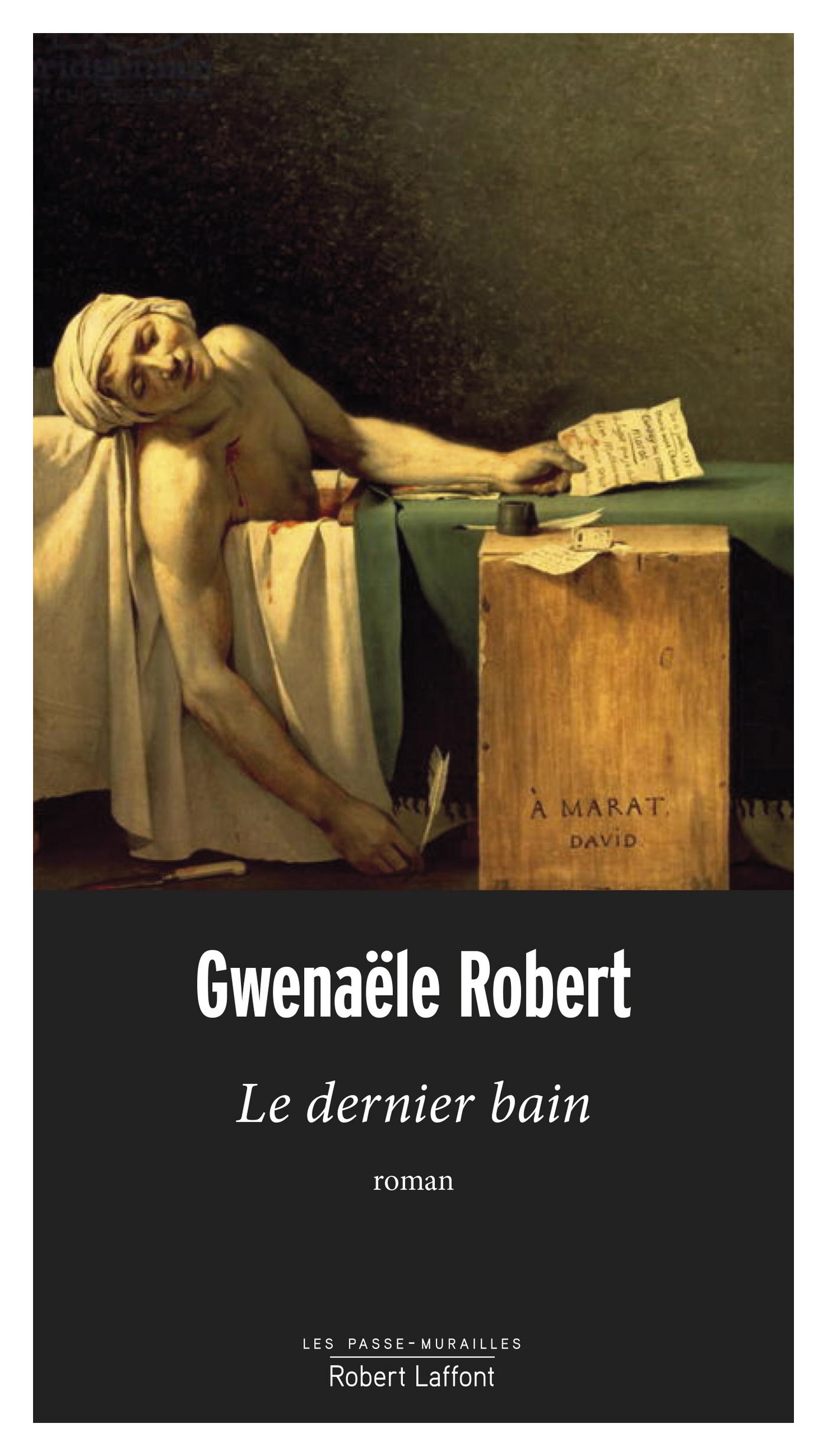 Le Dernier Bain | ROBERT, Gwenaële
