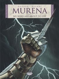 Murena 4. We Who Are About ...