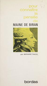 La pensée de Maine de Biran
