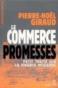 Le Commerce des promesses. ...
