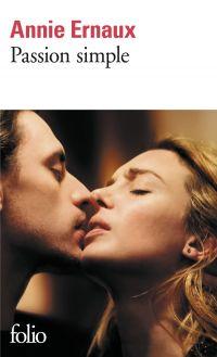 Passion simple | Ernaux, Annie (1940-....). Auteur